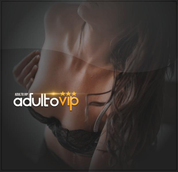 Sexo - Adulto Vip